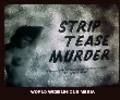 Thumbnail STRIP TEASE MURDER